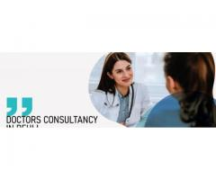 Best Doctor consultancy in Delhi
