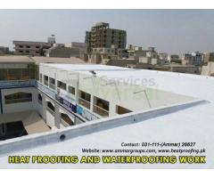 Heat Proofing and Waterproofing Works in Pakistan
