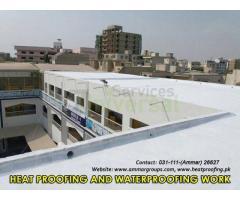 Heat Proofing and Waterproofing Works in Pakistan