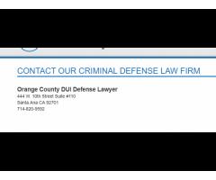 Orange County DUI Defense Lawyer